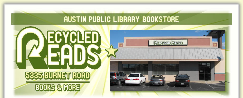 Austin Public Library Bookstore, Recycled Reads, 5335 Burnet Road, Books and More. A photograph of the bookstore is included.